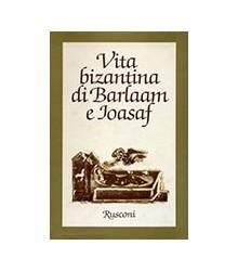 Vita Bizantina di Barlaam e...