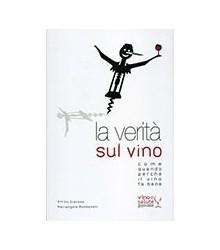 Verità sul Vino (La)