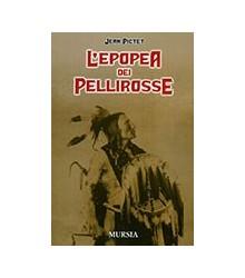 Epopea dei Pellerossa (L')