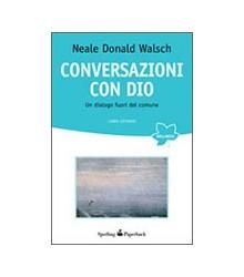 Conversazioni con Dio -...