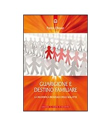 Guarigione e Destino Familiare