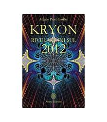 Kryon Rivelazioni sul 2012...