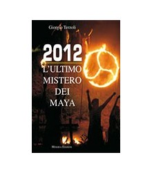 2012 L'Ultimo Mistero dei Maya
