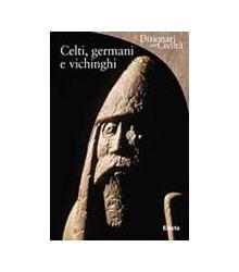 Celti, Germani e Vichinghi