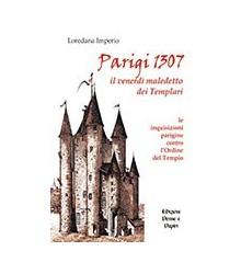 Parigi 1307 il Venerdì...