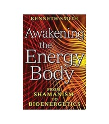 Awakening the Energy Body