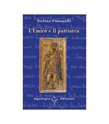 Emiro e il Patriarca (L')