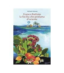 Franco Battiato. La Sicilia...