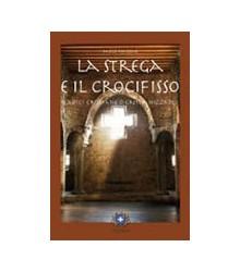 Strega e il Crocifisso (La)
