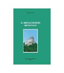 Il Monachesimo Medievale