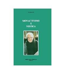 Monachesimo e Mistica