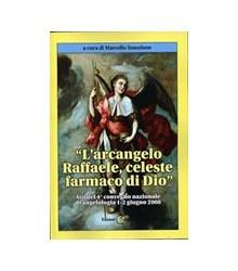 Arcangelo Raffaele, Celeste...