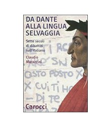 da Dante alla Lingua Selvaggia