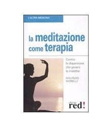 Meditazione Come Terapia (La)