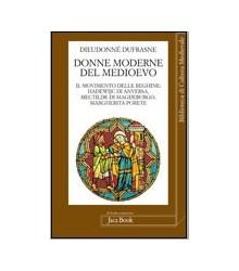 Donne moderne nel Medioevo