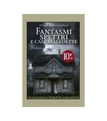 Fantasmi Spettri e Case...