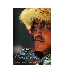 Nel Tibet dei Briganti...