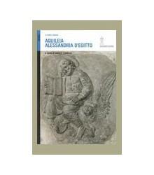 Aquileia Alessandria d'Egitto