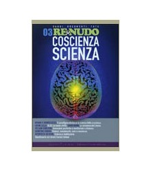 03 Re Nudo Coscienza Scienza
