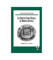 Sette Cose Fatali di Roma...