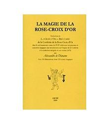 Magie de la Rose-Croix d'Or...