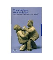 Cesare Lombroso Cento Anni...