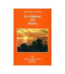 La Religione del Futuro