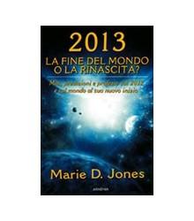 2013. La Fine del Mondo o...