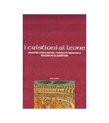 Cristiani ai Leoni (I)