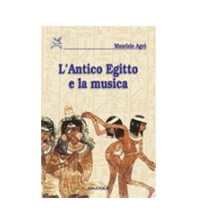 Antico Egitto e la Musica (L')