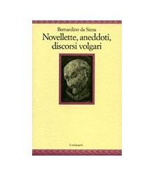 Novellette, Aneddoti,...