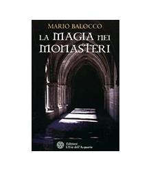 Magia nei Monasteri (La)
