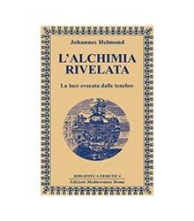 Alchimia Rivelata (L')