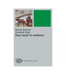 Dieci Secoli di Medioevo