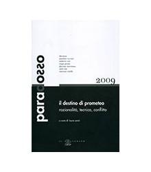 Paradosso 2009. Il Destino...
