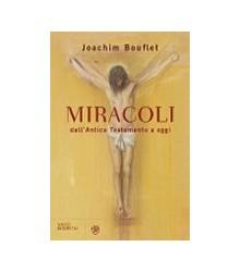 Miracoli. dall'Antico...