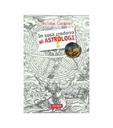 In Cosa Credono gli Astrologi?