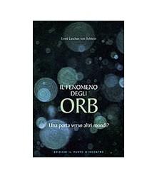 Fenomeno degli Orb (Il)