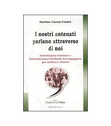 Nostri Antenati Parlano...