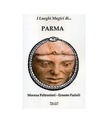 Luoghi Magici di Parma (I)