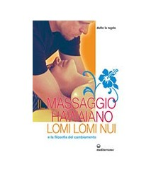Massaggio Hawaiano Lomi...