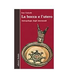 Bocca e l'Utero (La)