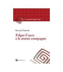 Edgar Cayce e le Anime...