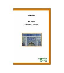 Arte Islamica - La Moschea...