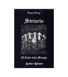 Striaria: il Culto delle...