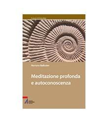 Meditazione Profonda e...