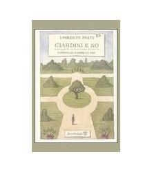 Giardini e No