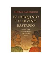 Re Tarquinio e il Divino...