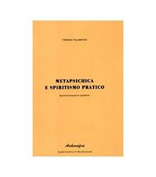Metapsichica e Spiritismo...
