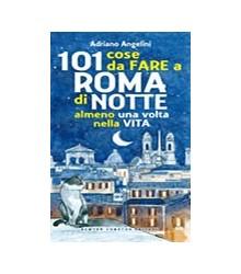 101 Cose da Fare a Roma di...
